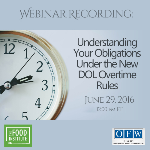 Understanding Your Obligations Under the New DOL Overtime Rules