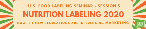 Nutrition Labeling 2020 - Session 5 of the Labeling Seminar