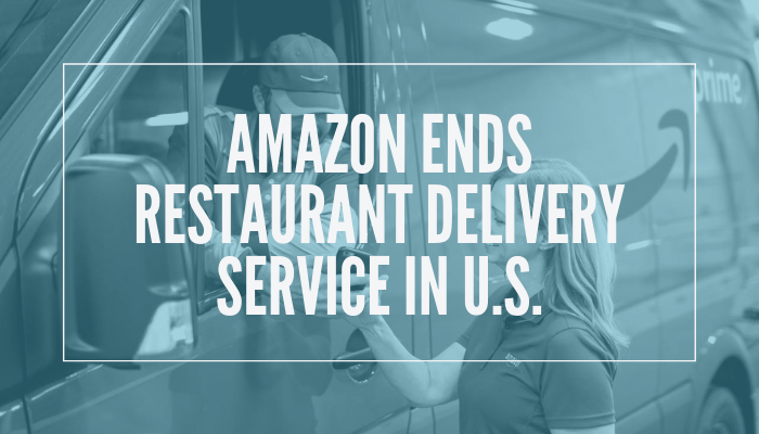 Amazon Ends Restaurant Delivery Service In U S Food