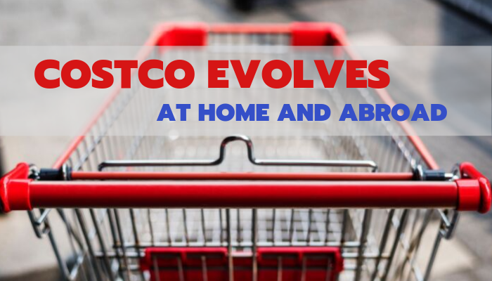 Costco Holidays List 2020.Costco Evolves At Home And Abroad Food Institute Focus