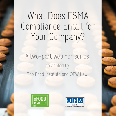 What Does FSMA Compliance Entail for Your Company?