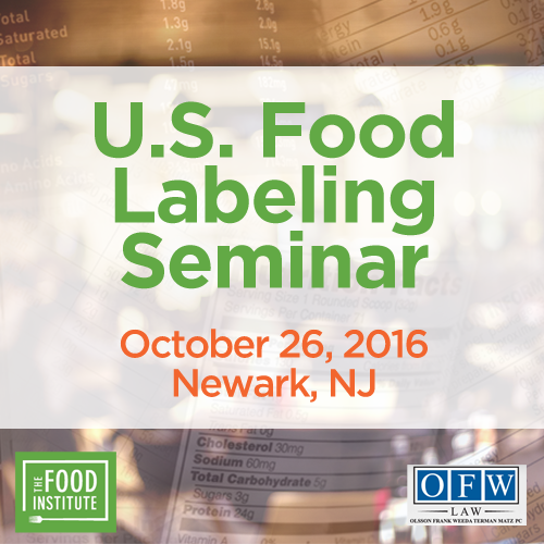 U.S. Food Labeling Seminar 2016