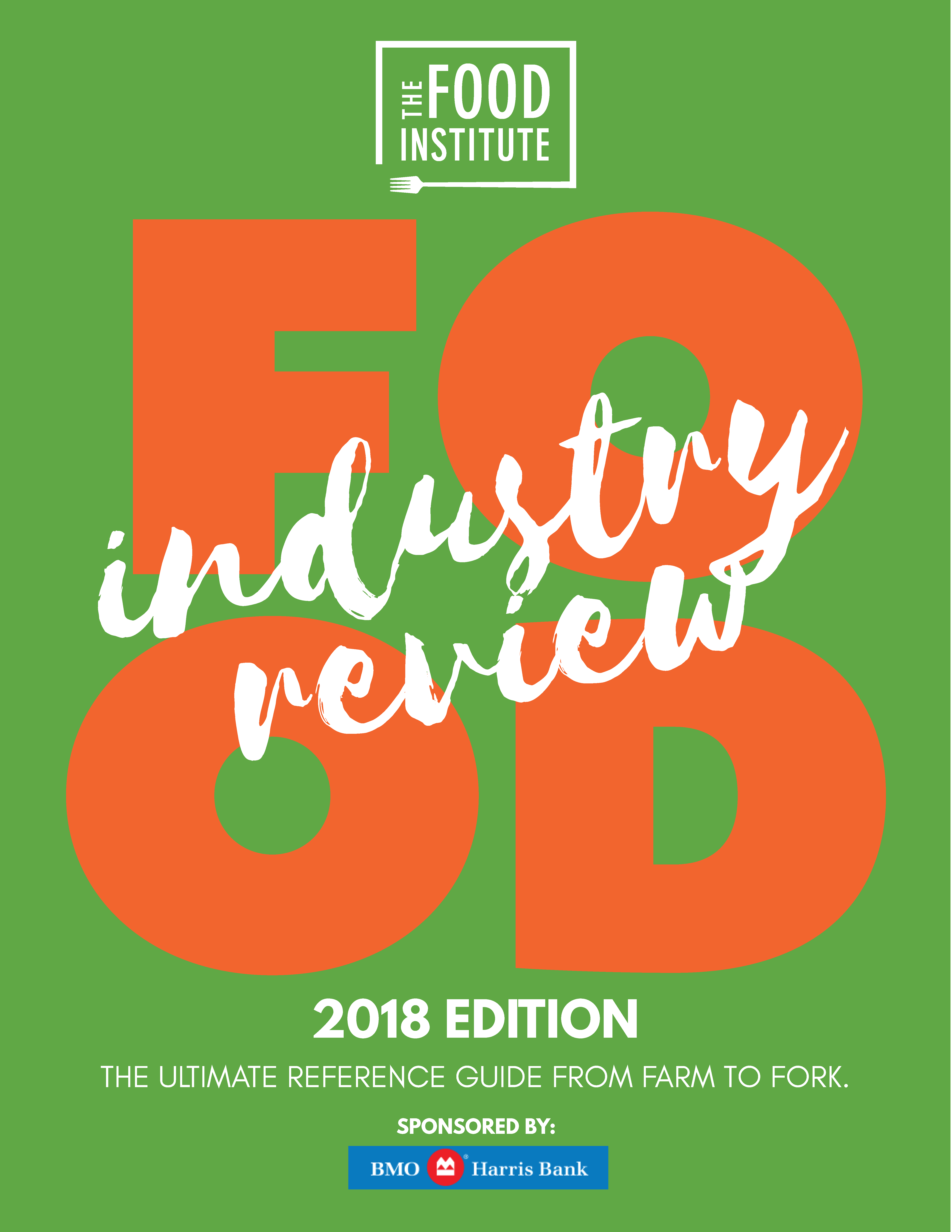 Food Industry Review, 2018 Edition